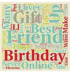 Best Friend Birthday Gift Ideas text background vector