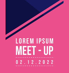Geometric cover design meet up card background vector