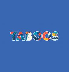 Taboos concept word art vector