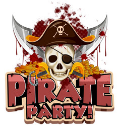 Font design for word pirate party with skull and vector