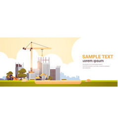 modern construction site with cranes tractor and vector image