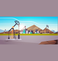 oil pump rig energy industrial zone oil drilling vector image