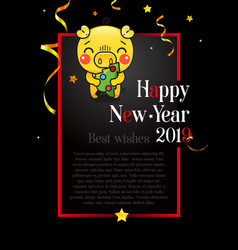 postcard happy new year 2019 year of the yellow vector image