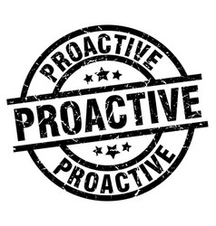Proactive round grunge black stamp vector
