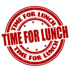 Time for lunch grunge rubber stamp vector