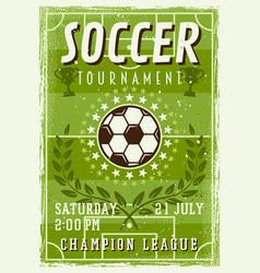 soccer tournament invitation vintage poster vector image