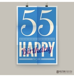 Happy birthday poster card fifty-five years old vector