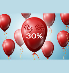 Red balloons with an inscription big sale thirty vector