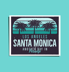 santa monica beach poster graphic for t-shirt vector image