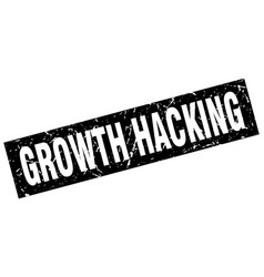 Square grunge black growth hacking stamp vector