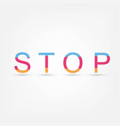 stop text vector image