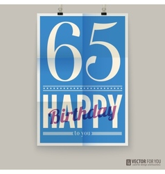 Happy birthday poster card sixty-five years old vector image vector image