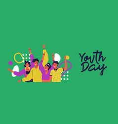 Happy youth day banner fun teen friend group vector