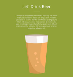 Lets drink beer poster with text and pint of drink vector