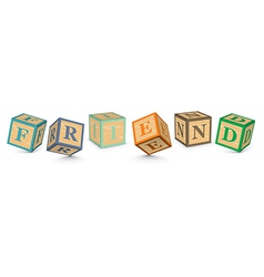 Word friend written with alphabet blocks vector