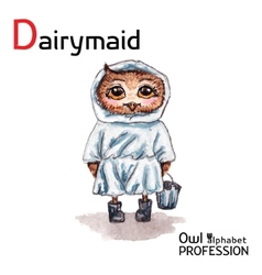 Alphabet professions Owl Dairymaid character on a vector