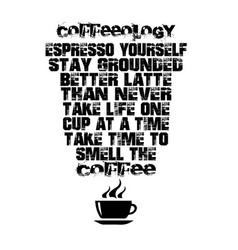 Coffee quote and saying espresso yourself better vector
