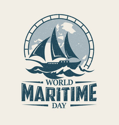 world maritime day with sailboat in old style vector image