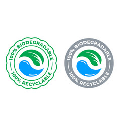biodegradable recyclable 100 percent label icon vector image