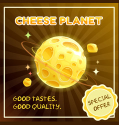 Cheese planet banner food galaxy vector