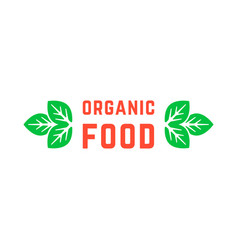 organic food logo with green leafs vector image