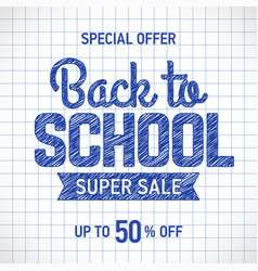 back to school sale poster or banner template vector image