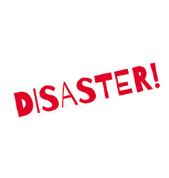 Disaster rubber stamp vector