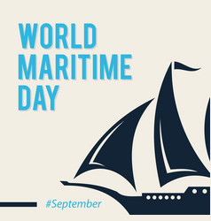 simple design world maritime day with sailboat in vector image