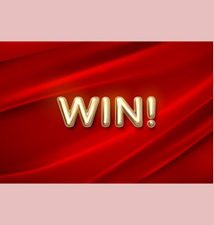 golden win sign on red fabric background vector image