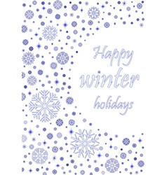 happy winter holiday card with blue snowflakes vector image