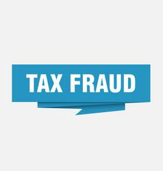 Tax fraud vector