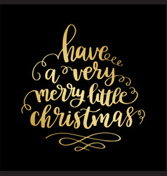 have a very merry christmas vector image vector image