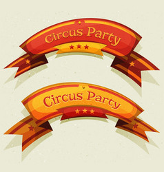Comic circus party banners and ribbons vector
