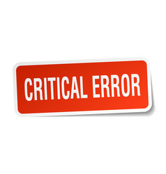 Critical error square sticker on white vector