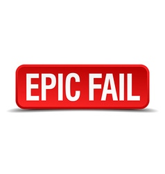Epic fail red 3d square button isolated on white vector