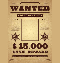 Wanted poster old distressed western criminal vector