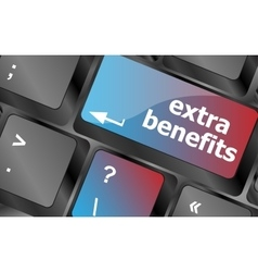 Extra benefits button on keyboard - business vector
