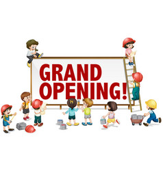 Grand opening sign with kids building the board vector