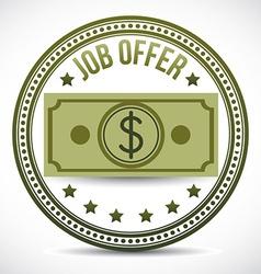 Job offer emblem vector
