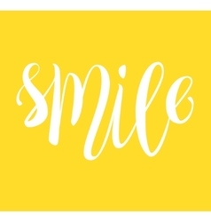 Smile hand written lettering card vector image vector image