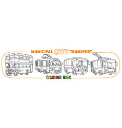Funny small city transport with eyes coloring book vector