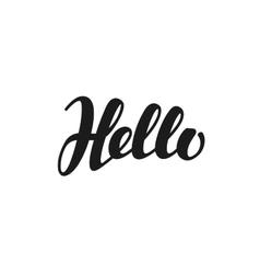 Hello inscription calligraphy Hand drawn vector image