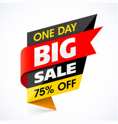 Big sale banner one day special offer vector
