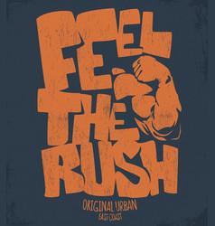 Feel rush gym print design vector