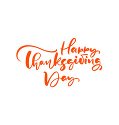 Happy thanksgiving day brush hand drawn lettering vector