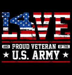 love and proud us army vector image