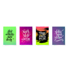 Set of four lettering positive quotes posters vector