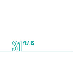 31 years anniversary or birthday linear outline vector
