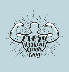 Every workout counts sport inspiring workout and vector