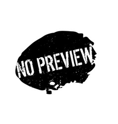 No preview rubber stamp vector